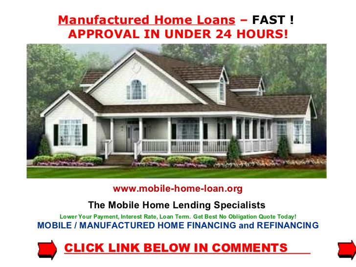 Manufactured Homes Financing Home Loan
