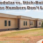 Modular Buildings Stick Built The Numbers Don Lie